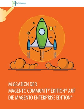 Moving from Magento Community Edition® to Magento Enterprise Edition® whitepaper de