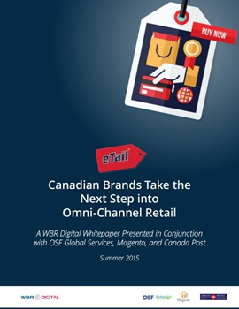 Canadian Brands Take the Next Step into Omni-Channel Retail whitepaper