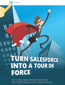 Turn Salesforce into a Tour de Force whitepaper