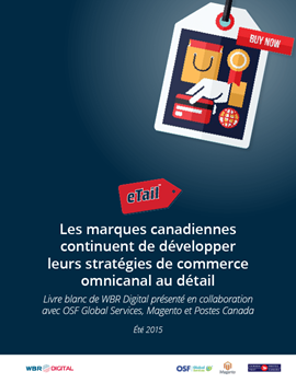 Canadian Brands Take the Next Step into Omnichannel Retail whitepaper fr